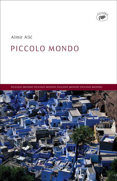 Almir ali piccolo mondo mediterran publishing - Piccolo mondo barcelona ...